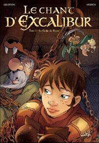 Légendes arthuriennes : Le chant d'Excalibur : La griffe de Rome #3 [2001]