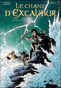Légendes arthuriennes : Le chant d'Excalibur : Ys La Magnifique : Les pierres maudites #5 [2007]
