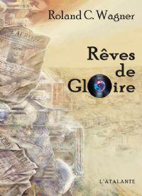 Rêves de Gloire [2011]