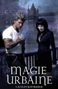 Les ténèbres de Londres : Magie Urbaine #1 [2011]