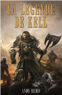 Chroniques des vampires d'Airain : La légende de Kell #1 [2011]