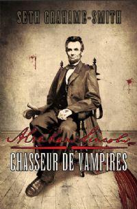 Abraham Lincoln, Chasseur de Vampires [2011]