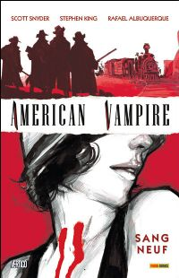 American Vampire : Sang Neuf tome 1 [2011]