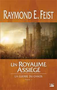 Les Chroniques de Krondor : La Guerre du Chaos : Un royaume assiégé #1 [2012]