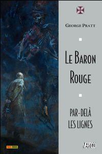 Le Baron Rouge - Par-delà les lignes [2010]