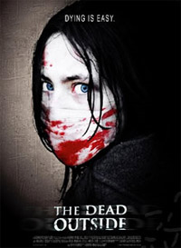 The Dead Outside [2011]