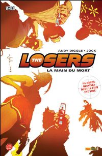 The Losers : La main du mort [#1 - 2010]