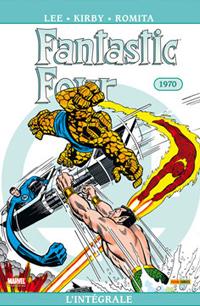 4 fantastiques : Quatres fantastiques : Intégrale 1970 #9 [2011]