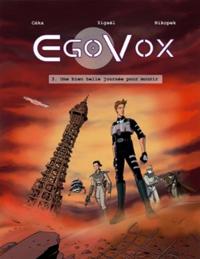 EgoVox : Une bien belle journée pour mourir [#3 - 2010]
