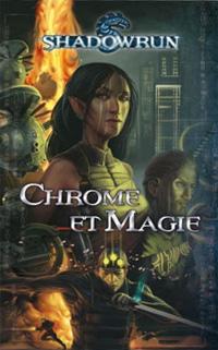 Shadowrun : Chrome et Magie [2011]