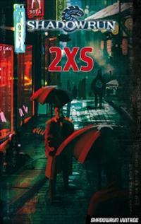 Shadowrun : 2XS [2011]