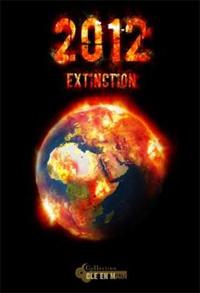 2012 : Extinction [2011]