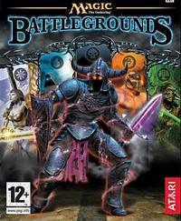 Magic, l'assemblée : Magic : The Gathering : Battlegrounds [2003]