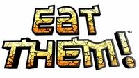 Eat Them! [2010]