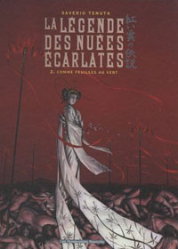 La Légende des nuées écarlates : Comme feuilles au vent [#2 - 2008]