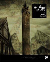 Wastburg [2011]
