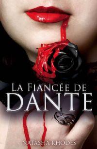 Kayla Steele : La Fiancée de Dante #1 [2011]