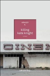 Killing Kate Knight [2011]