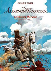 Algernon Woodcock : Le dernier matagot [#6 - 2011]