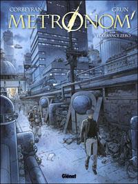 Metronom' : Tolérance zéro #1 [2010]