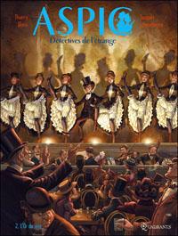 Aspic, détectives de l'étrange : L'or du vice [#2 - 2011]