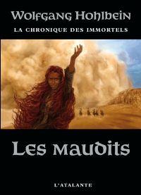 Chronique des immortels : Les Maudits #8 [2011]