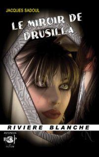 Le Miroir de Drusilla [2011]
