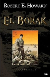 El Borak, Intégrale [2011]