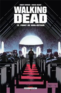 Walking Dead : Point de non-retour [#13 - 2011]