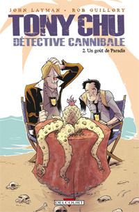 Tony Chu, détective cannibale : Un goût de paradis [#2 - 2011]