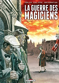 La Guerre des magiciens : Berlin #1 [2011]