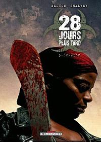28 jours plus tard : Derrick #3 [2011]
