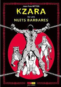 Kzara ou les nuits barbares [2011]