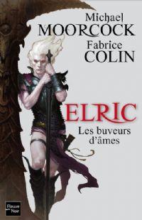 Cycle d'Elric le Nécromancien : Les Buveurs d'âmes [2011]