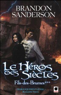 Fils-des-brumes : Le Héros des siècles #3 [2011]