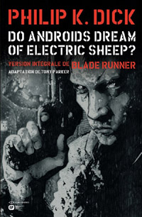 Blade Runner : Do androids dream of electric sheep? [2011]