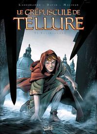 Le crépuscule de Tellure : Saliriandre #1 [2011]