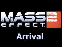 Mass Effect 2 : L'Arrivée : Mass Effect 2 : Arrival - XLA