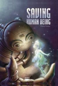 Saving Human Being [2011]