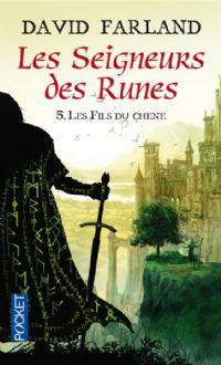 Le Seigneur des Runes : Les Fils du chêne #8 [2011]