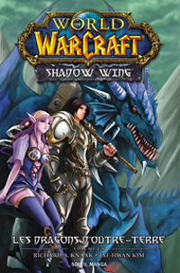 World of Warcraft : Shadow Wing #1 [2011]