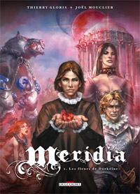 Meridia : Les Fleurs de Dorkéïne #1 [2011]