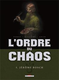 L'Ordre du chaos #1 [2011]