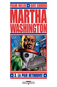 Liberty - Martha Washington : La Paix retrouvée #3 [2011]