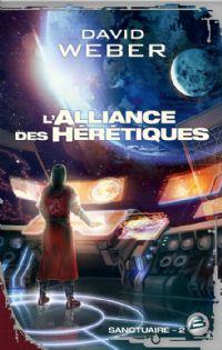 Sanctuaire : L'Alliance des hérétiques #2 [2011]