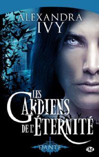 Les Gardiens de l'éternité : Dante #1 [2011]