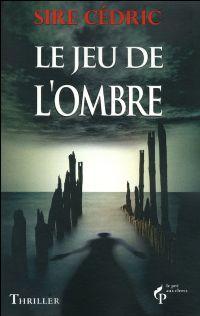 Le Jeu de l'Ombre [2011]