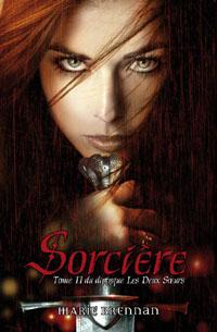 Cycle des deux soeurs : Sorcière #2 [2011]