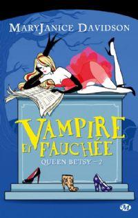 Queen Betsy : Vampire et fauchée #2 [2011]
