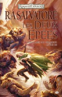 Les Royaumes oubliés : La Séquence des Chasseurs : Les Deux épées [#3 - 2011]